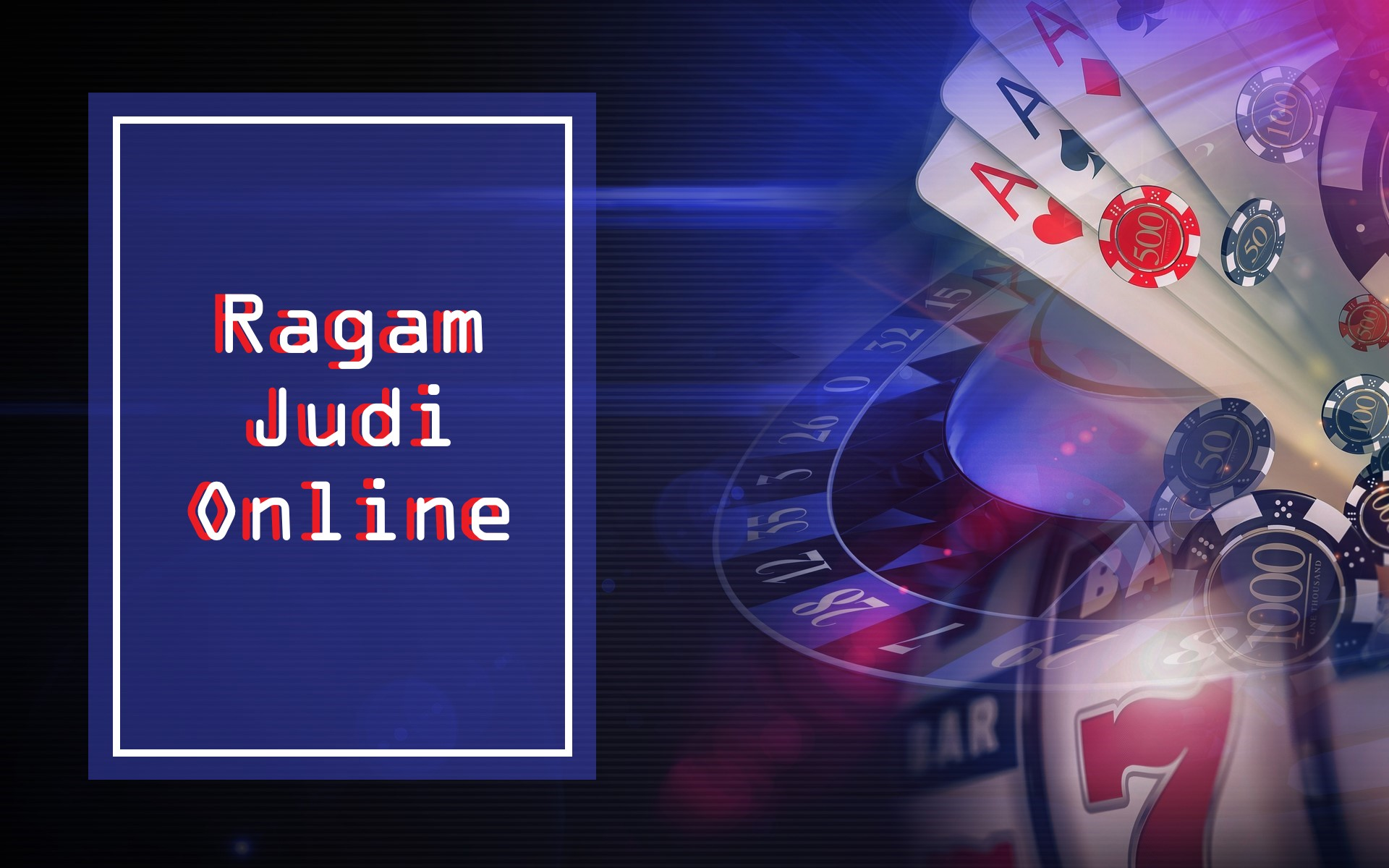 Kenali Ragam Permainan Judi Online!