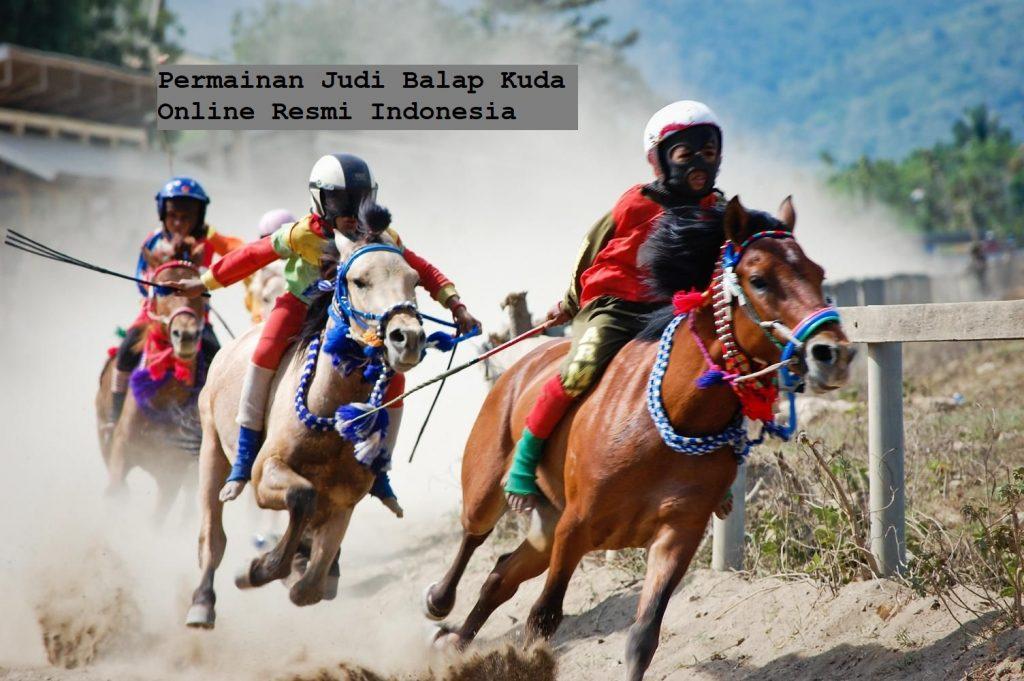 Permainan Judi Balap Kuda Online Resmi Indonesia